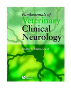 Fundamentals of Veterinary Clinical Neurology - R.Bagley
