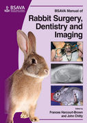 BSAVA MANUAL OF RABBIT SURGERY, DENTISTRY AND IMAGING - Harcourt-Brown / Chitty