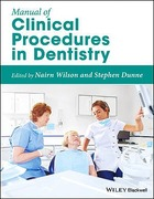MANUAL OF CLINICAL PROCEDURES IN DENTISTRY - Nairn Wilson / Stephen Dunne