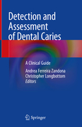 Detection and Assessment of Dental Caries - Ferreira Zandona / Longbottom